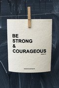 Oppvaskklut : Be strong and courageous