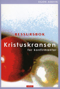 Kristuskransen for konfirmantar : ressursbok