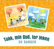 Sangkort CD : Takk, min Gud, for leken