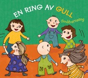 En ring av gull - småbarnsang  CD
